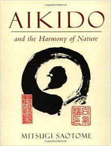 Saotome Shihan aikido and the harmony of nature